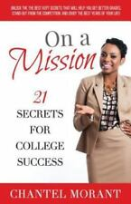 On a Mission: 21 Secrets for College Success