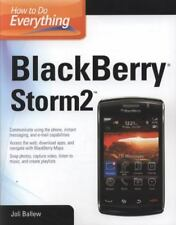 How to Do Everything: Blackberry Storm2 by Joli Ballew (2010, Paperback)