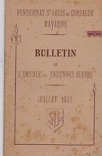 MAYENNE BULLETIN DE L AMICALE DES ANCIEN ELEVES ST LOUIS DE GONZAGUE  JUL 1932