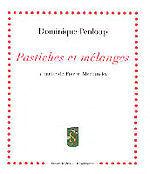 Pastiches Et Melanges A Partir De Pierre Alechinsky - Dominique Penloup