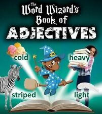 The Word Wizard's Book of Adjectives-ExLibrary