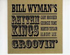 CD BILL WYMAN'S RHYTHM KINGSgroovinEX  (A4023)