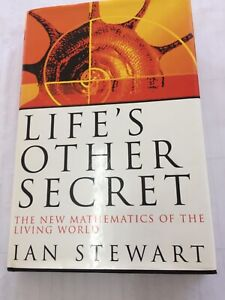 Life's Other Secret: New Mathematics of the Living World by Ian Stewart...