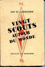 VINGT SCOUTS AUTOUR DU MONDE - GUY DE LARIGAUDIE - 1947 -  SCOUTS