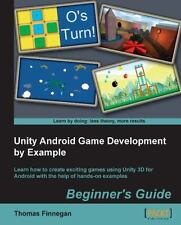Unity Android Game Development by Example by Thomas Finnegan (2013,...