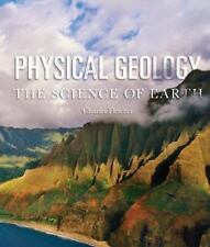 Physical Geology: The Science of Earth, , Fletcher, Charles, Good, 2010-11-09,