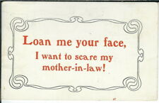 BB-286 Loan Me Your Face I Want to Scare My Mother In Law, Divided Back Postcard