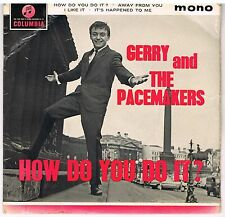 GERRY & THE PACEMAKERS How do you do it ? Columbia SEG 8257