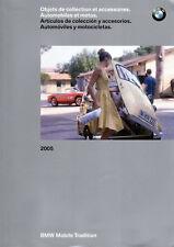 CATALOGUE BMW 2005 OBJETS DE COLLECTION ET ACCESSOIRES AUTOMOBILES MOTOS 171 P