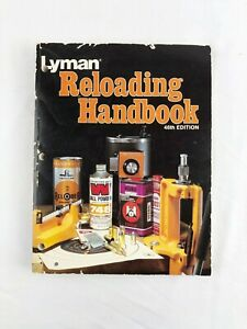 Lyman Reloading Handbook 46th Edition Gun Book Manual 1982