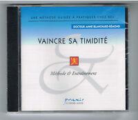 VAINCRE SA TIMIDITÉ - MÉTHODE & ENTRAINEMENT - DOCTEUR BLANCHARD-RÉMOND - NEUF