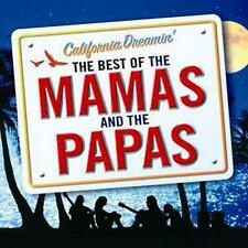 Mamas and the Papas The California Dreamin' The Best of Mamas and the Papas