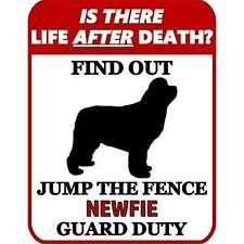 is There Death? Jump The Fence Newfoundland Guard Duty Dog Sign Sp962