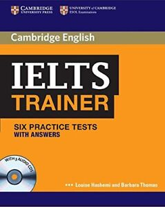 IELTS Trainer Six Practice Tests with Answers and Audio CDs (3) by Louise Hashem