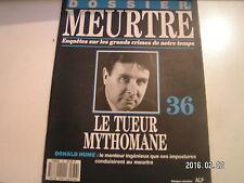 ** Dossier meurtre n°36 Donald Hume Le tueur mythomane