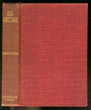 Henry JAMES,  The Soft Side. 1900 1st AMERICAN Edition HC