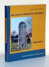 WÜRZBURG - Der jüdische Friedhof in Höchberg. Memor-Buch