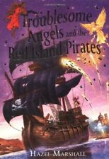 (Good)-Troublesome Angels and the Red Island Pirates (Paperback)-Marshall, Hazel