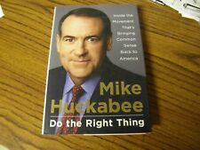 1329) Mike Huckabee Do the Right Thing Inside the Movement Plus Program Pamphlet