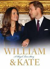 William and Kate : A Royal Love Story by James Clench (2010, Hardcover)