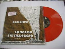 DELIRIUM - LO SCEMO E IL VILLAGGIO - LP REISSUE RED VINYL 2010 BTF - BRAND NEW