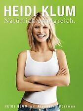 Natürlich erfolgreich von Klum, Heidi, Postman, Ale... | Buch | Zustand sehr gut