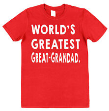 WORLD'S GREATEST GREAT-GRANDAD T-SHIRT christmas gift birthday grandpa pops