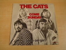 THE CATS - COME SUNDAY / DUTCH 45 PS
