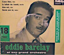 ++EDDIE BARCLAY z'yeux bleus/ballade des truands/naciste para mi EP BARCLAY VG++