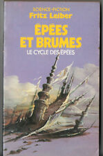 FRITZ LEIBER ¤ LE CYCLE DES EPEES n°3 ¤ EPEES ET BRUMES ¤ 1985 POCKET SF