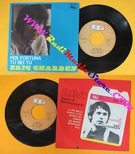 LP 45 7'' ERIC CHARDEN Tu sei tu Per fortuna1970 italy IL NIL 9026 *no cd mc dvd