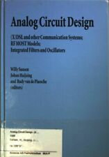 Analog Circuit Design: (X) DSL and other Communication Systems; RF MOST Models;