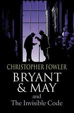 Bryant and May and the Invisible Code by Fowler, Christopher