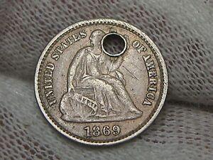 1869-s Seated LIBERTY Half Dime XF w/ Hole.  #38