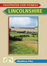 Footpaths for Fitness: Lincolnshire, Matthew Pike, New Book