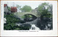 1905 Postcard: King Street Bridge - Chambersburg, Pennsylvania PA