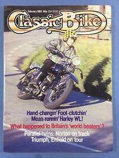 CLASSIC BIKE - February 1982 - 750cc Harley Davidson WLA - 750cc Norton