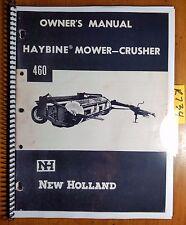 New Holland 460 Haybine Mower Crusher Owners Operators Manual 42046010
