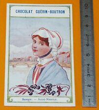 CHROMO GUERIN-BOUTRON 1905-1910 COIFFES EMILE JAMMES SAVOIE SAINT-MAURICE