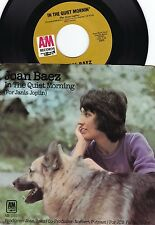 Joan Baez ORIG US PS 45 In the quiet morning EX '72 A&M Folk