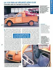 2 CV Citroën Pick-up AK 350 Sécurité Aéroclub de Saint-Yan Car Auto FICHE FRANCE