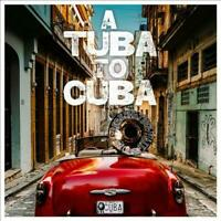 PRESERVATION HALL JA - A TUBA TO CUBA NEW CD