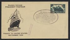 FRANCE 1939 US MAIDEN VOYAGE PAQUEBOT PASTEUR UNISSUED DUE TO WAR STAMP REVALUED