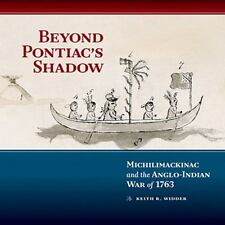 BEYOND PONTIAC'S SHADOW - WIDDER, KEITH R. - NEW HARDCOVER BOOK