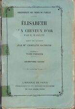 MARLITT - ELISABETH AUX CHEVEUX D'OR T 1 - LIBRAIRIE DE PARIS FIRMIN-DIDOT