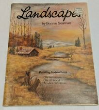 Landscapes By Bonnie Seaman 1979 Oil & Acrylic Landscapes Tole Paint Book