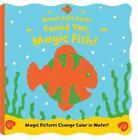 Found You, Magic Fish! [Magic Bath Books]