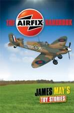 James May's Toy Stories: Airfix Handbook, James May, Very Good Book