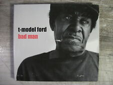 Bad Man by T-Model Ford (Cd, 2001, Fat Possum)