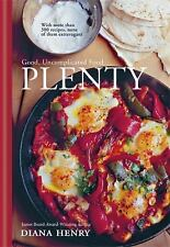 Plenty: Good, uncomplicated food, Henry, Diana
